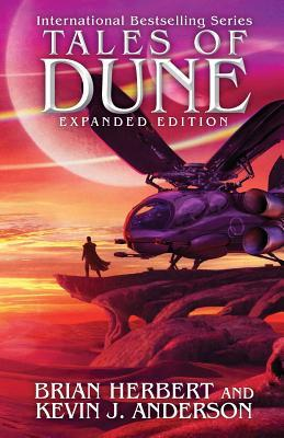 Tales Of Dune Expanded Edition By Brian Herbert