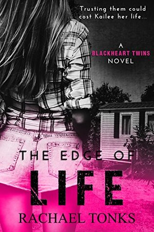 The Edge of Life (Blackhearts Twins #1)