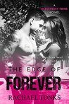 The edge of forever: A Blackhearts twins novel (Book two)