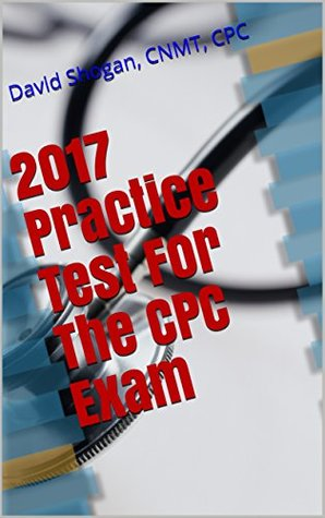 2017 Practice Test For The CPC Exam