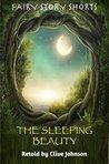 THE SLEEPING BEAUTY: Fairy Story Shorts