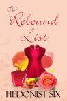 The Rebound List: A Sexy & Romantic Women's Fiction Novel
