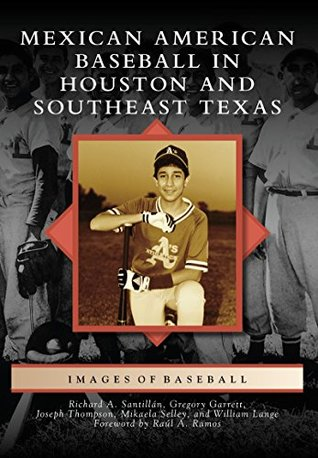 mexican-american-baseball-in-houston-and-southeast-texas-images-of-baseball