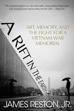A Rift in the Earth: Art, Memory and the Fight for a Vietnam War Memorial
