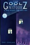 A Bad Night for Bullies (The Goolz Next Door, #1)