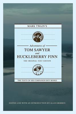 Ebook Mark Twain's Adventures of Tom Sawyer and Huckleberry Finn: The Original Text Edition by Mark Twain TXT!