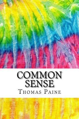 common sense primary source critique Primary sources in history, literature, and the arts here we examine common sense and the independent spirit it spurred among the common people, the contempt it received from loyalists, and the anxiety it caused patriot leaders.