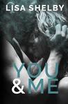 You & Me (You & Me, #1)
