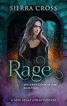 Rage (Spelldrift: Coven of Fire, #3)