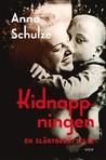Kidnappningen: en...