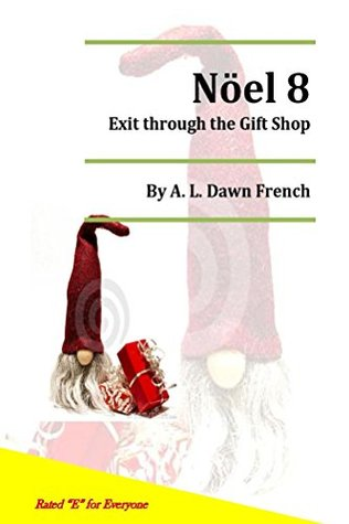 Noel 8: Exit through the Gift Shop