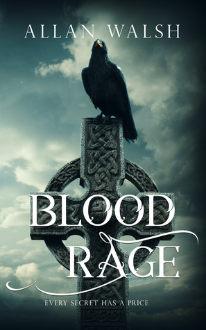 Blood Rage by Allan Walsh