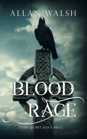 Blood Rage by Allan Walsh