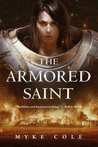 The Armored Saint (The Sacred Throne, #1)