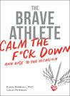 The Brave Athlete...