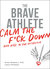 The Brave Athlete by Simon Marshall