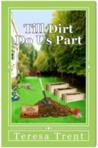 Till Dirt Do Us Part by Teresa Trent