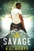 Savage (The Kingwood Duet, #1)