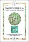 Tra cristianità e islam: L'arte