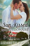 Sun Kissed by the Billionaire (Kissed Series)