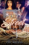 The Beauty of This Street Love 3 by elle kayson
