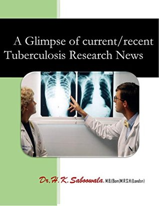 """""""A Glimpse of current/recent Tuberculosis Research News"""""""