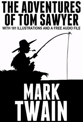 The Adventures of Tom Sawyer: With 181 Illustrations and a Free Audio File.