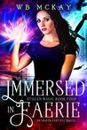 Immersed in Faerie (Stolen Magic, #4)