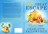 The Great Escape by Charlotte Fallowfield