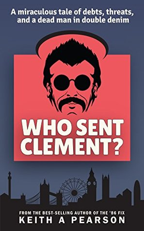 Who Sent Clement? by Keith A. Pearson