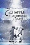 Échappée by Avon Gale