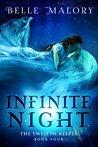 Infinite Night (The Twelfth Keeper #4)