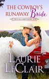 The Cowboy's Runaway Bride (The McCall Brothers, #3)