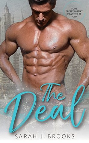The Deal by Sarah J. Brooks