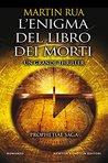 L'enigma del libro dei morti by Martin Rua