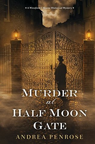 Murder at Half Moon Gate (A Wrexford & Sloane Mystery #2)