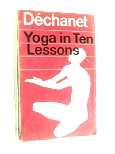 Yoga in Ten Lessons