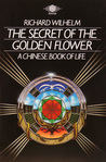 The Secret of the Golden Flower by Richard Wilhelm