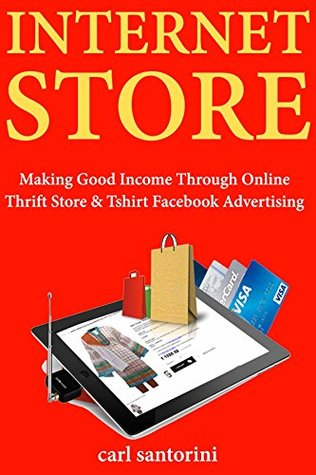 Internet Store: Making Good Income Through Online Thrift Store & Tshirt Facebook Advertising