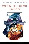 When the Devil Drives (Wild Cards,  #23.3) cover