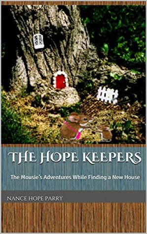 The Hope Keepers by Nance Hope Parry
