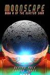Moonscape: A Raypunk Prequel (The Quantum Saga Book 0)