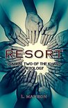Resort: Volume Two of the Khaos Hexology