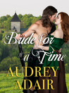 Bride for a Time (Love for All Times #1)