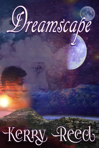 Dreamscape by Kerry Reed