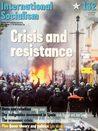 Crisis and Resistance (International Socialism, #132)