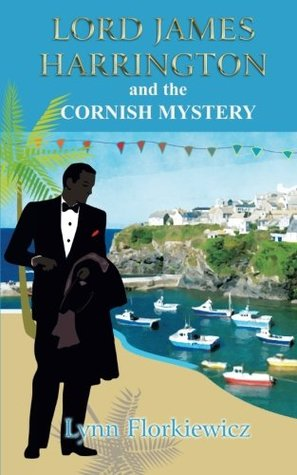 Lord James Harrington and the Cornish Mystery: Volume 6
