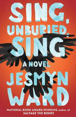 Image result for sing unburied sing by jesmyn ward