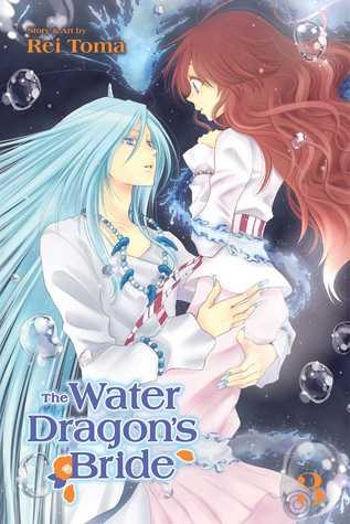 The Water Dragon's Bride, Vol. 3 por Rei Toma