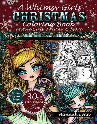 A Whimsy Girls Christmas Coloring Book: Festive Girls, Fairies, More